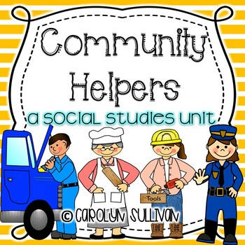 Community Helpers- A Social Studies Unit