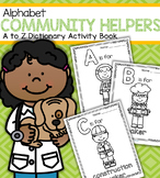 Community Helpers Alphabet - A to Z Activity Book