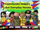 Community Helpers Are Everyday Heroes-Social Studies Lesson