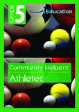 Community Helpers - Athletes - Grade 5