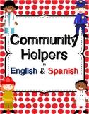 Community Helpers - Ayudantes de la Comunidad