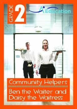 Community Helpers - Ben the Waiter and Daisy the Waitress - Grade 2