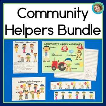 Community Helpers Bundle: Reading, Patterns and Logical Reasoning