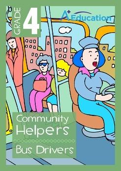 Community Helpers - Bus Drivers - Grade 4