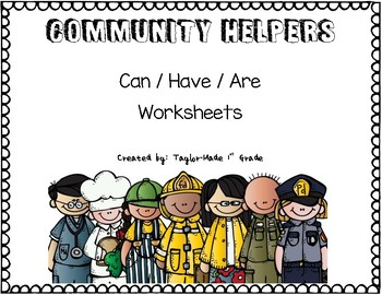 Community Helpers Can/Have/Are Worksheets