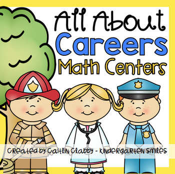 Community Helpers / Careers Math Centers