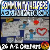 Community Helpers Centers Fine Motor Centers Alphabet Centers Activities