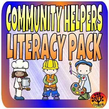 Community Helpers Centers Literacy Centers Theme Preschool SPED K