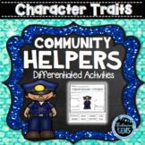 Community Helpers Character Trait Activities (NO PREP)