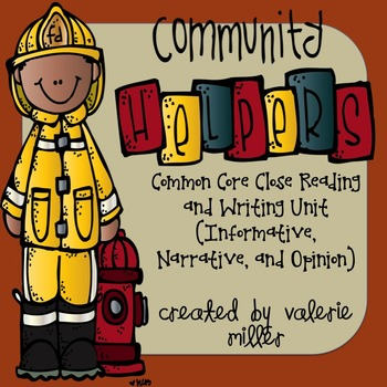 Community Helpers Close Reading and Writing Unit (Common Core)