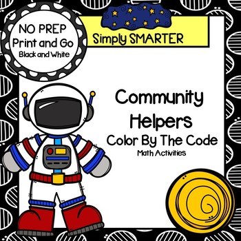 NO PREP Community Helpers Themed Color By The Code Math Activities