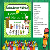 Community Helpers - Color, Draw & Write (Volume 1)