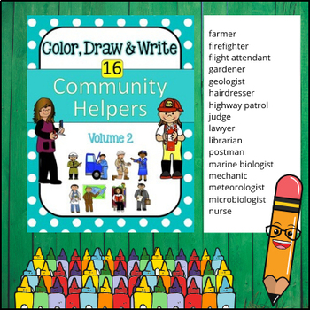 Community Helpers - Color, Draw & Write (Volume 2)