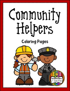 Community Helpers Coloring Pages By Preschoolers And Sunshine Tpt