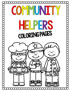Community Helpers Coloring Pages by Countless Smart Cookies | TpT