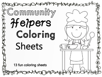 Community Helpers Coloring Sheets by AmazingLessons4Friends | TpT