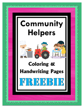 Community Helpers Coloring and Handwriting Pages FREEBIE