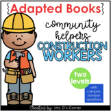 Community Helpers Construction Worker Adapted Books [ Leve