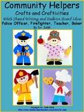 Community Helpers: Police Officer, Firefighter, Teacher and Baker Crafts