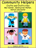 Community Helpers: Mail Currier, Construction Worker, Dentist and Doctor Crafts