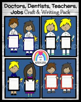Community Helpers Craft and Writing Pack: Doctor, Dentist,
