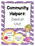 Community Helpers: Dentist