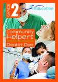 Community Helpers - Dentist Dan - Grade 2