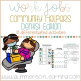 Community Helpers: Dentist Edition