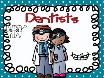 Community Helpers - Dentist Emergent Reader