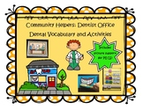 Dentist Community Helpers: Vocab and Activities Autism Support