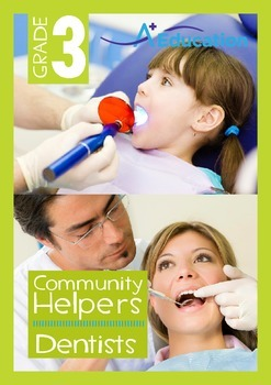 Community Helpers - Dentists - Grade 3