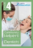 Community Helpers - Dentists - Grade 4