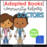 Community Helpers Doctor Adapted Books [ Level 1 and Level 2]