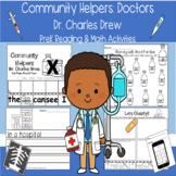 Community Helpers: Doctors Dr. Charles Drew PreK Reading M