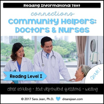 Community Help Doctor/Nurse • Reading Comprehension Passages/Questions • RL I