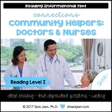 Doctors & Nurses • Reading Comprehension Passages and Questions • RL I