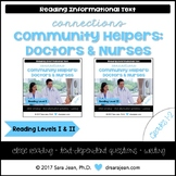 Doctors & Nurses • Reading Comprehension Passages and Questions • RL I & II