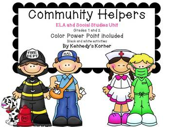 Community Helpers ~ Power Point  and ELA activities in PDF file ~ Grades 1 - 2