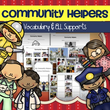 Community Helpers ESL ELL Vocabulary Picture Cards, Memory Game & Activities