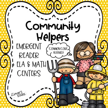 Community Helpers Emergent Reader & Centers