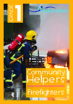 Community Helpers - Firefighters - Grade 1