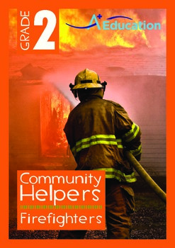 Community Helpers - Firefighters - Grade 2