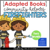 Community Helpers Firefighter Adapted Books [ Level 1 and