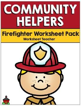 Community Helpers - Firefighter - Worksheet Pack (K-1)