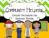 Community Helpers Graphic Organizers and Sentence Writing