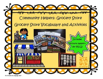 Community Helpers: Grocery Store Vocab and Activities