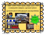 Grocery Store Community Helpers: Vocab and Activities Auti