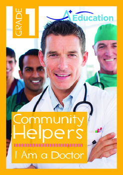 Community Helpers - I Am a Doctor - Grade 1