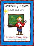 """Community Helpers """"I have, who has""""? Game"""