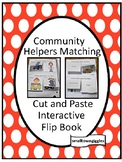 Community Helpers Interactive Cut and Paste Flip book Special Ed, K-P, K, Autism